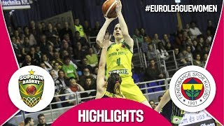 Sopron Basket v Fenerbahce - Highlights - Quarter-Finals - EuroLeague Women 2017-18