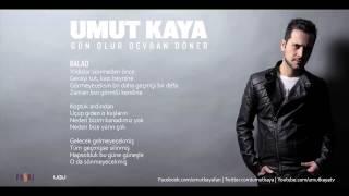 Umut Kaya - Balad