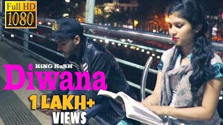 Diwana - King Kash (New Hindi Rap Song 2017) Official Music Video