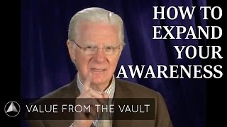 How to Expand Your Awareness