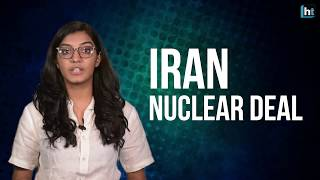 Explained: US withdraws from Iran nuclear deal