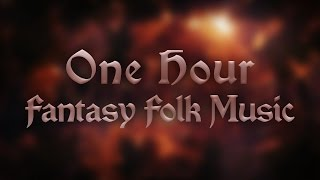 1 Hour Fantasy Folk Music by Vindsvept
