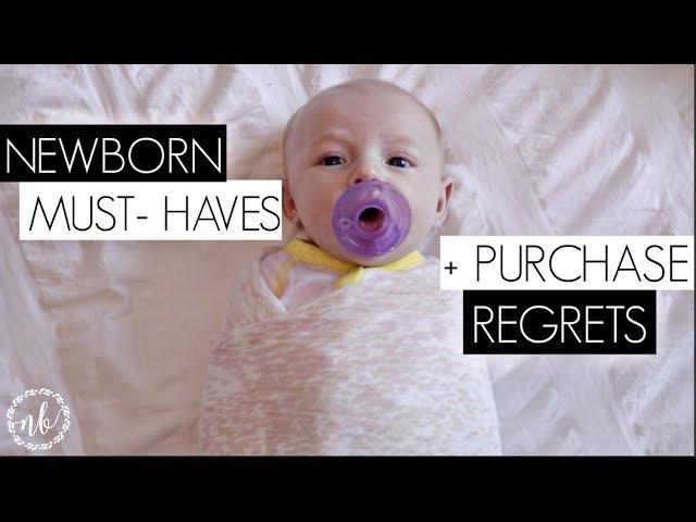 NEWBORN MUST-HAVES + REGRETS!   Natalie Bennett