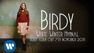 Birdy - White Winter Hymnal [Audio]