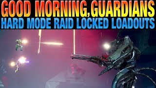 DESTINY 2 NEWS - Locked Loadouts Confirmed For Hard Mode Raid and Nightfall Strikes