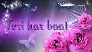 O priya o priya😘whatsapp status video, sad song||kahi pyar na ho jaye