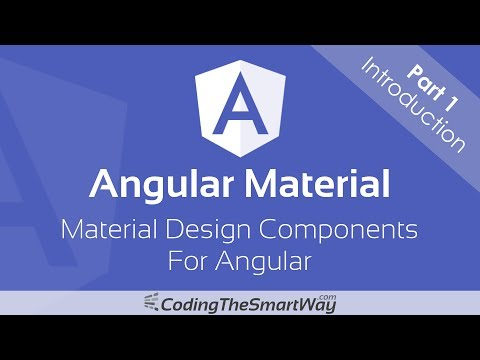Angular Material - Material Design Components For Angular - Part 1 Introduction