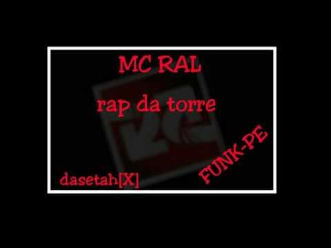 MC RAL- RAP DA TORRE (FUNKPE)
