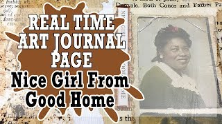 Real Time Art Journal Page - Nice Girl From Good Home