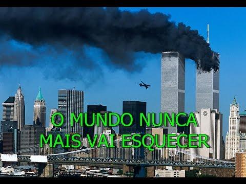 11 DE  SETEMBRO DE 2001, O MUNDO NUNCA MAIS VAI ESQUECER