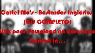 Cartel MCs - Bastardos Inglórios (CD COMPLETO)
