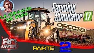 Farming Simulator 2017 | La granja de PePa | Parte 2