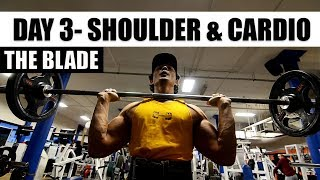 THE BLADE |DAY 3- SHOULDER & CARDIO | 12 weeks cutting program by JEET SELAL