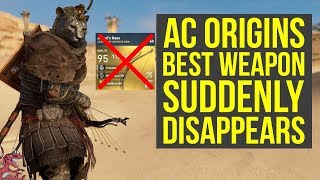 Assassin's Creed Origins Best Weapon SUDDENLY DISAPPEARS - Part Of Upgraded Anubis Set?! (AC Origins