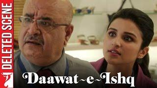 Deleted Scene:1 | Daawat-e-Ishq | Tweet Kya Hai? | Aditya Roy Kapur | Parineeti Chopra