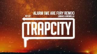 Lookas & Krewella - Alarm (WE ARE FURY Remix) [Lyrics]