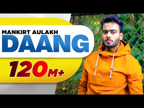 Xxx Mp4 Daang Full Video Mankirt Aulakh MixSingh Deep Kahlon Sukh Sanghera Latest Punjabi Song 2017 3gp Sex