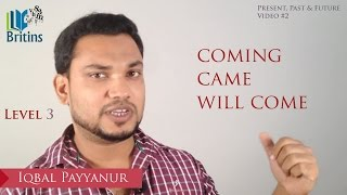 Present, Past & Future (Part 2)- Spoken English in Malayalam- Level 2, Day 7