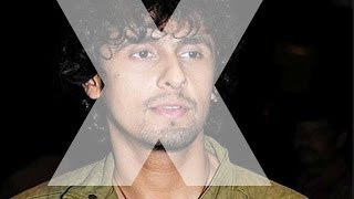 Sonu Nigam is not getting work anymore