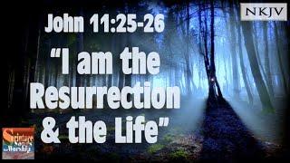 John 11:25-26 Song