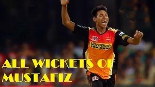 মুস্তাফিজের আইপিএল এ উইকেটগুলো দেখে নিন /IPL Mustafiz bowling figur and wickets