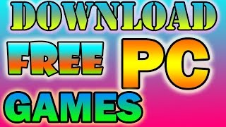 3 SITES TO DOWNLOAD FREE PC GAMES 2017  -  Best Sites To Download Pc Games For Free