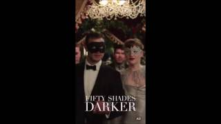 "New Snapchat ADs for ""Fifty Shades Darker"" (3 in 1)"