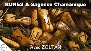 16/01/19 « Runes & Sagesse Chamanique » avec Zoltan - NURÉA TV