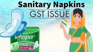 Sanitary Napkins GST Issue - Legal GK for UPSC / CLAT / AILET / DU LLB