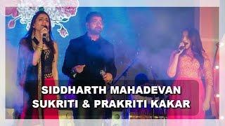Siddharth Mahadevan Live Performance II Sukriti & Prakriti Kakar II Balam Pichkari