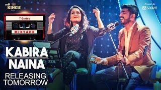 T-Series Mixtape : Kabira- Naina || Releasing Tomorrow