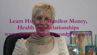 FREE Manifesting Seminar: Learn How To Manifest Money, Health And Relationships (9 Apr 11)