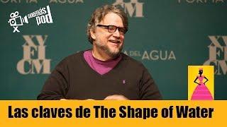 Las claves de Shape of Water de Guillermo del Toro FICM 2017