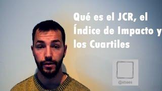 Qué es el JCR, el Impacto y los cuartiles de una revista y artículo científico