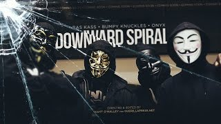 official video Ras Kass - Downward Spiral ft. Bumpy Knuckles and Onyx HQ