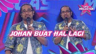 Johan Buat Hal Lagi di Ceria Megastar Ep 8   20 April, Habis Juri & Peserta Kena Sakat
