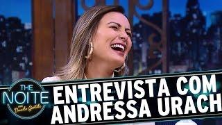 Entrevista com Andressa Urach | The Noite (05/04/17)