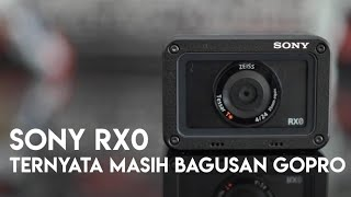 Sony RX0 Review Indonesia