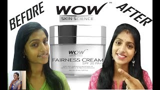 An Amazing Fairness Cream Review | WOW Fairness Cream | WOW Skin Science