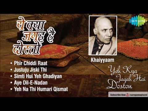 Yeh Kya Jagah hai Doston | Khaiyyaam | Ghazal Songs Audio Jukebox | Lata,Talat Aziz,Asha,Mohd.Rafi