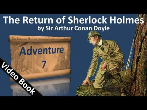 Adventure 07 - The Return of Sherlock Holmes by Sir Arthur Conan Doyle