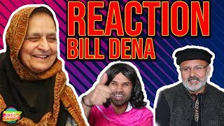 Bill Dena Reaction | Rahim Pardesi