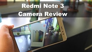 Xiaomi Redmi Note 3 Camera Review with Sample Photos and Videos