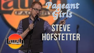 Pageant Girls | Steve Hofstetter LIVE at The Laugh Factory