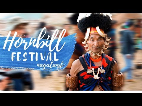Xxx Mp4 Hornbill Festival Solo Girl Travels To Nagaland Dec 2017 3gp Sex