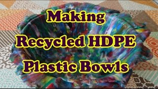 Making Recycled HDPE Plastic Bowls