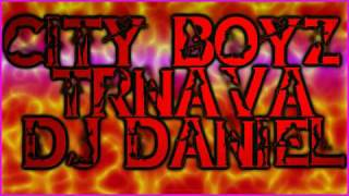 City Boyz Trnava - Sampana (DJ Daniel)