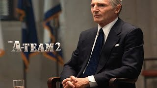 A-Team 2 Trailer 2018   FANMADE HD