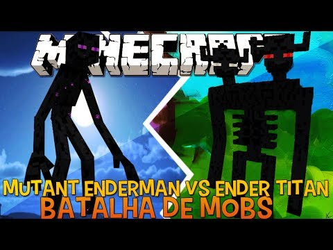 Mutante Enderman Vs Ender Titan Briga de Mobs Minecraft