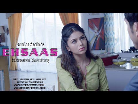Ehsaas | SARDAR SODHI | Ritabhari Chakraborty | Imran Adil | Latest 2016